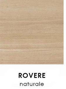 Rovere Naturale [+€20,00]