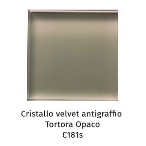 Cristallo Velvet antigraffio tortora opaco C181S [+€255,00]