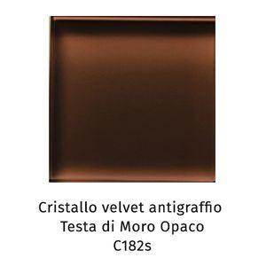 Cristallo Velvet antigraffio testa di moro opaco C182S [+€129,00]